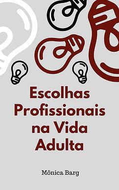 escolhas profissionais na vida adulta