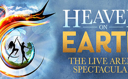 Heaven on Earth The Live Arena Spectacular at Exeter Westpoint