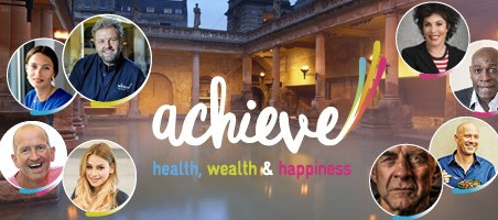 ACHIEVE EXPO - Health, Wealth & Happiness - Assembly Rooms, Bath 14th -15th October 2017