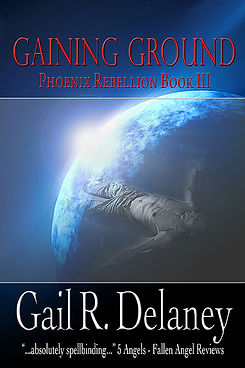 The Phoenix Rebellion Book Three Gaining