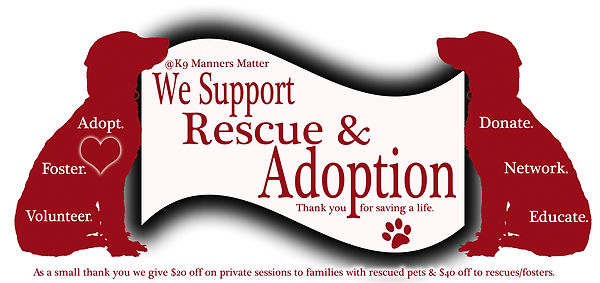 K9 Manners Matter suports rescue & adoption
