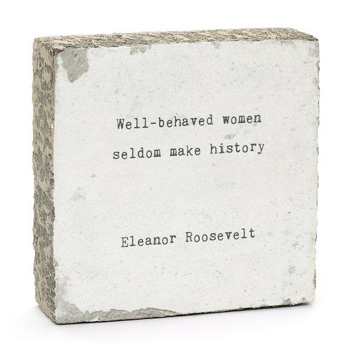 """""""Well-Behaved Women..."""" Little Gem Art Block"""