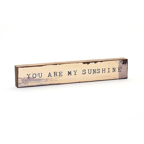 You Are My Sunshine Timber Bits