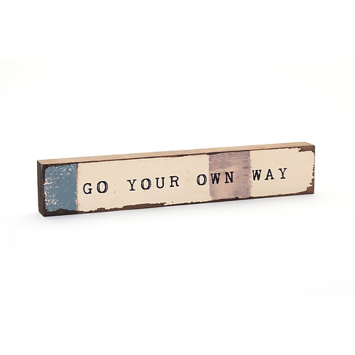 Go Your Own Way Timber Bits