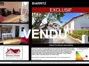 VENDU en exclusivité T2 à rénover avec parking à BIARRITZ Notary