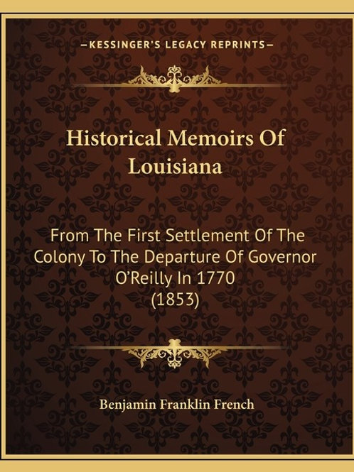 Historical Memoirs of Louisiana