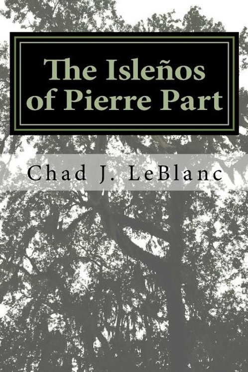 The Islenos of Pierre Part