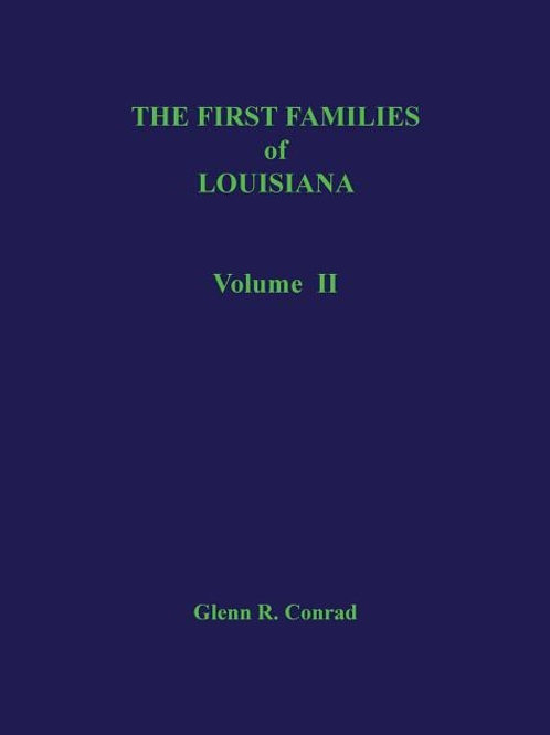 The First Families of Louisiana, Volume II