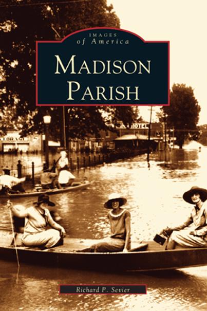 Madison Parish - Images of America