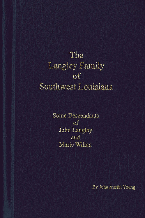 The Langley Family of Southwest Louisiana