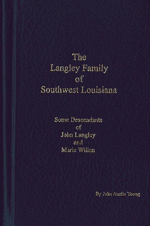 The Langley Family of Southwest Louisiana