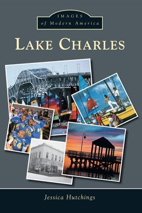 Lake Charles ( Images of Modern America )