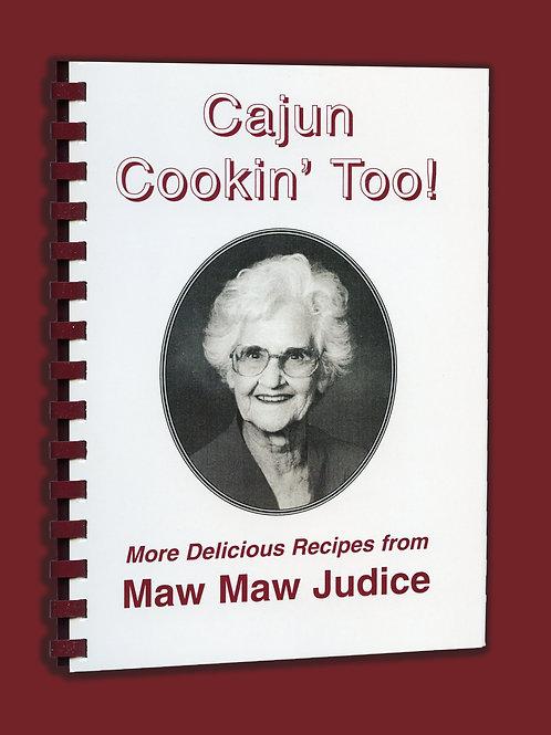 Cajun Cooking, Too