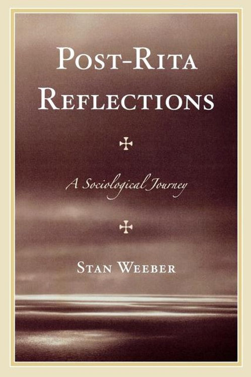 Post-Rita Reflections: A Sociological Journey
