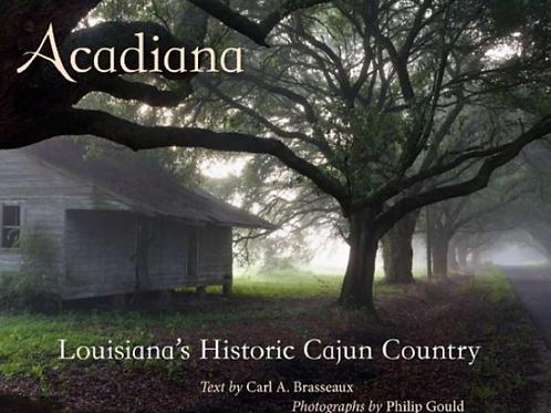 Acadiana-Louisiana's Historic Cajun Country