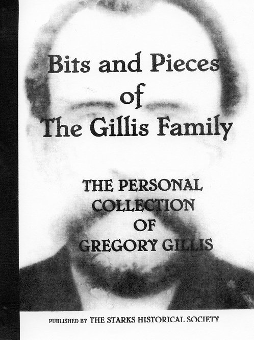 Bits and Pieces of the Gillis Family