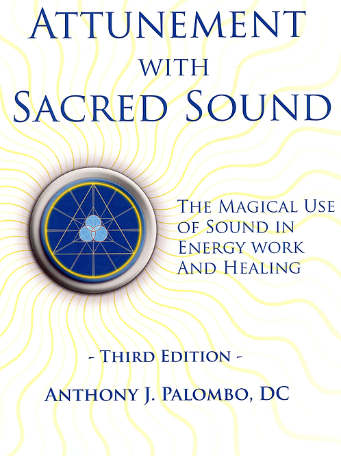 Attunement with Sacred Sound