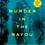 Thumbnail: Murder in the Bayou: Who Killed the Women Known as the  Jeff Davis 8