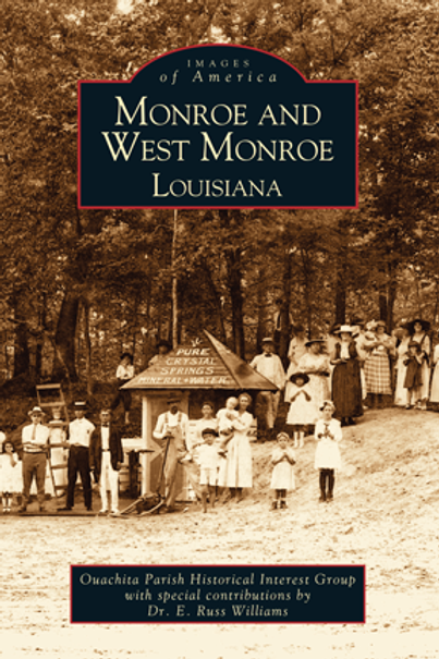 Monroe and West Monroe - Images of America