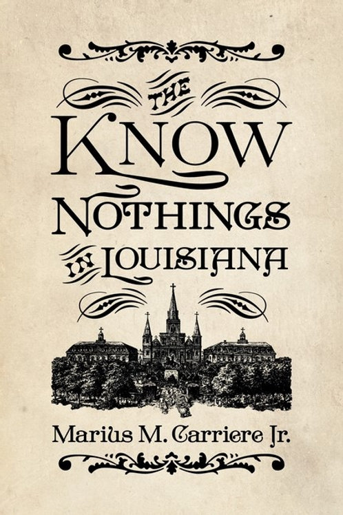 The Know Nothings in Louisiana