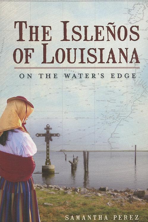 The Islenos of Louisiana: On the Water's Edge