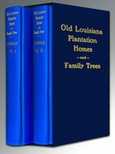 Old Louisiana Plantation Homes and Family Trees