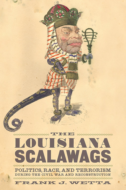 The Louisiana Scalawags Politics