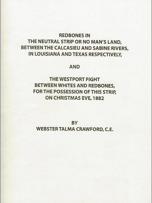 Redbones in the Neutral Strip or No Man's Land