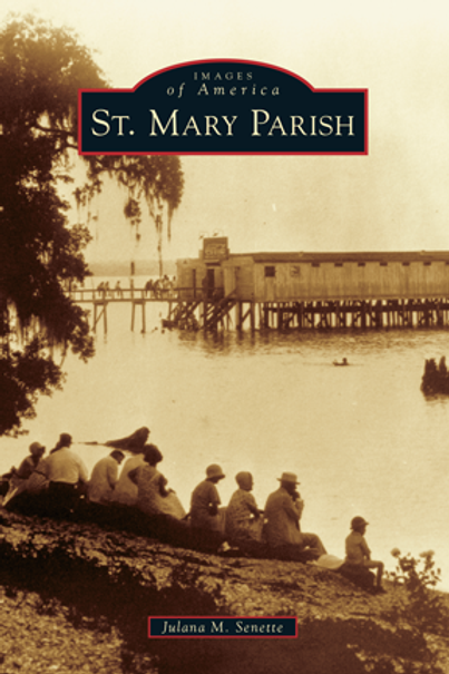 St. Mary Parish - Images of America