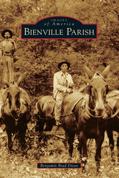 Bienville Parish - Images of America