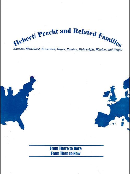 Hebert/Precht and Related Familes