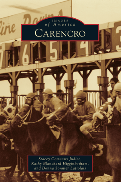 Carencro - Images of America