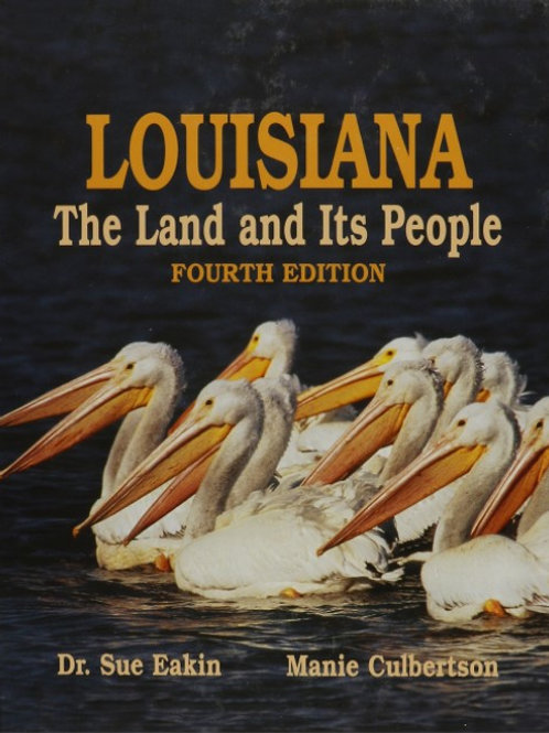 Louisiana: The Land and Its People