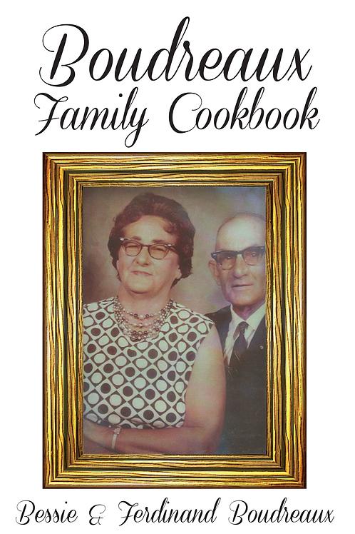 Boudreaux Family Cookbook