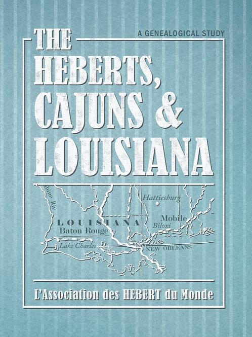The Héberts, Cajuns, and Louisiana
