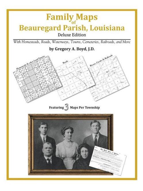 Family Maps of Beauregard Parish, Louisiana (Family Maps)