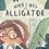 Thumbnail: When I Was An Alligator