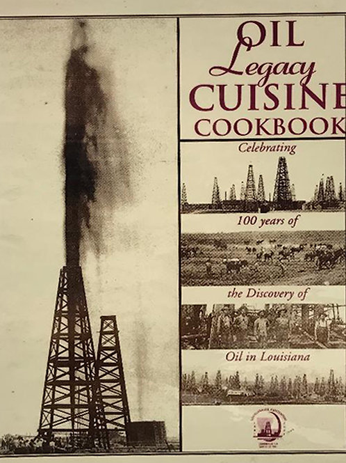 Oil Legacy Cuisine Cookbook
