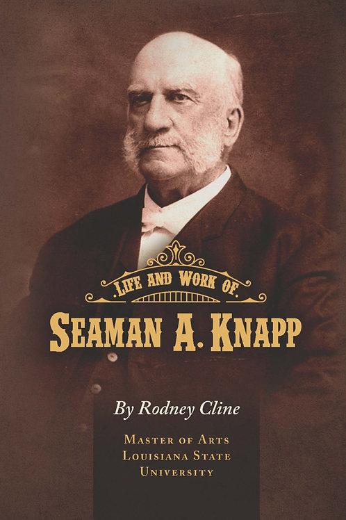 Life and Work of Seaman A. Knapp