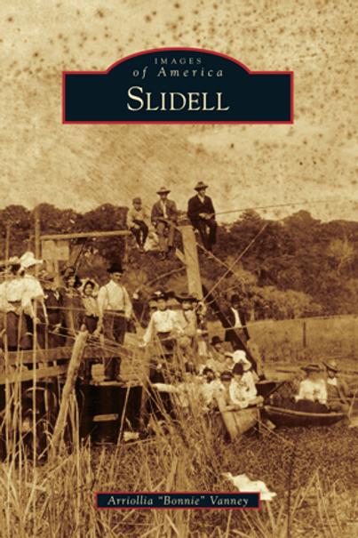 Slidell - Images of America