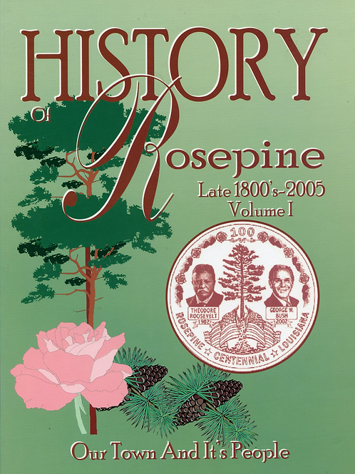 History of Rosepine