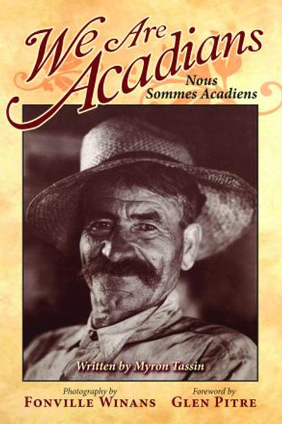We Are Acadians: Nous Sommes Acadiens