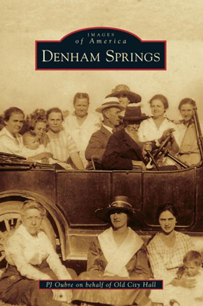 Denham Springs - Images of Louisiana