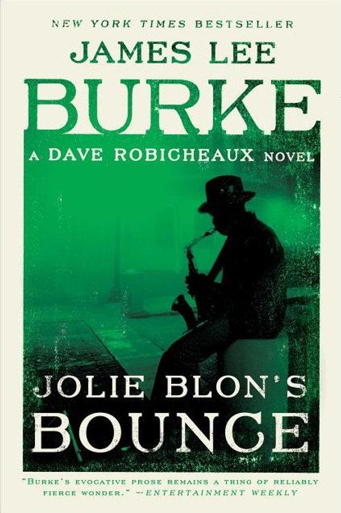 Jolie Blon's Bounce: A Dave Robicheaux Novel