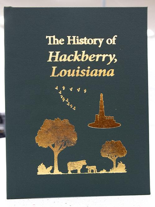 The History of Hackberry, Louisiana
