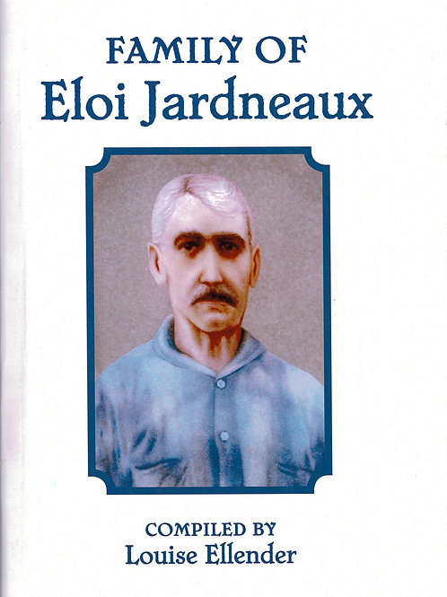 The Family of Eloi Jardneaux