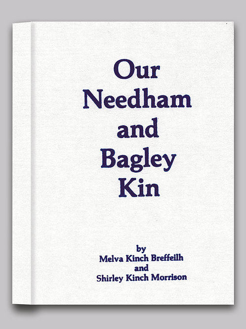 Our Needham and Bagley Kin