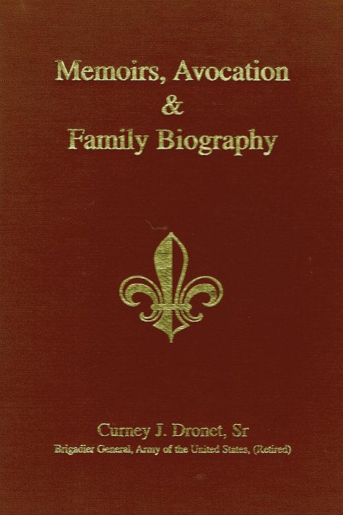 Memiors, Avocation & Family Biography