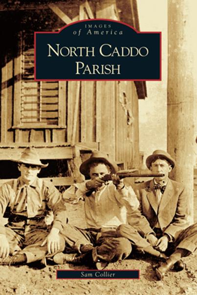 North Caddo Parish - Images of America
