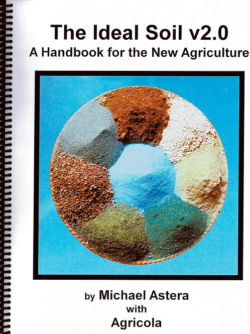 Ideal Soil - A Handbook for New Agriculture